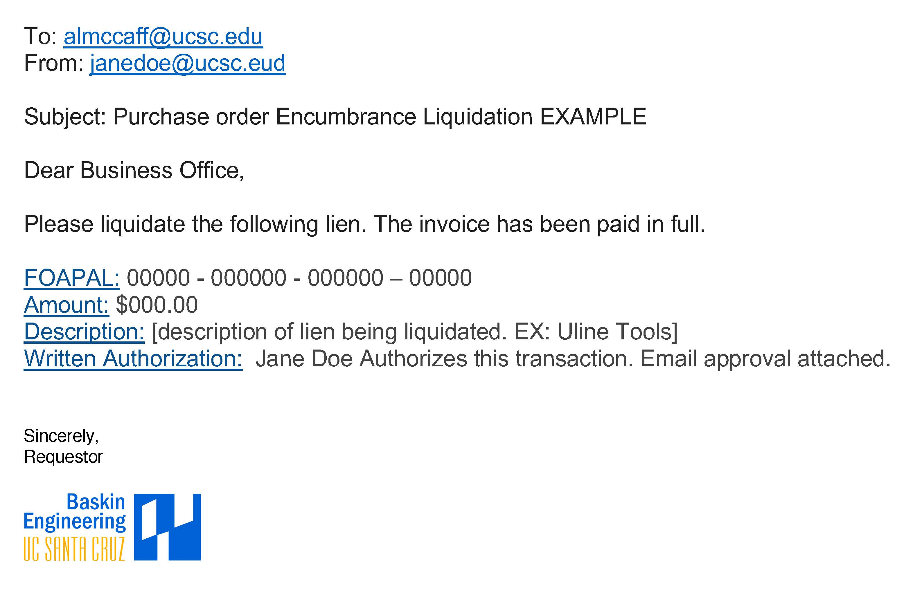 Example of Purchase Order Encumbrance Liquidation Email